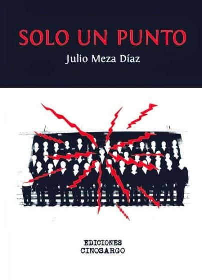 Julio Meza Díaz - Solo un punto