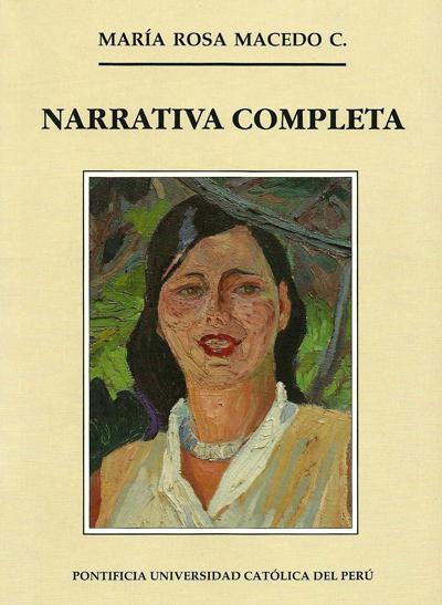 Portada de Narrativa completa de María Rosa Macedo