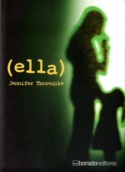 Portada de (ella) de Jennifer Thorndike