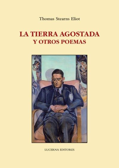 La tierra agostada y otros poemas de Thomas Stearns Eliot