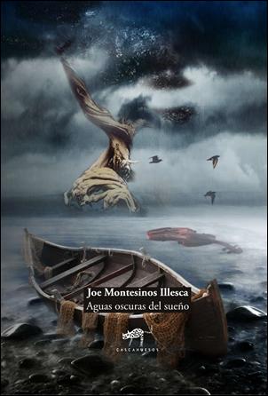 Aguas oscuras del sueño de Joe Montesinos